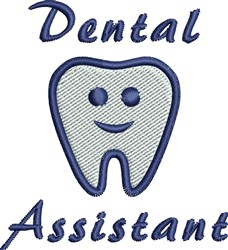 Dental Assistant embroidery design