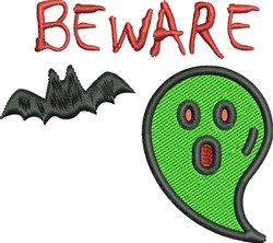 Beware Ghost embroidery design