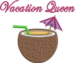 Vacation Queen embroidery design
