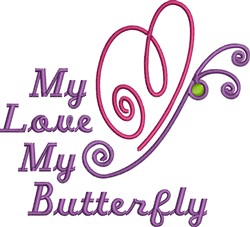 My Love My Butterfly embroidery design