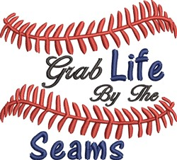 Grab  Life By The Seams Baseball embroidery design