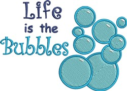 Life Is The Bubbles embroidery design