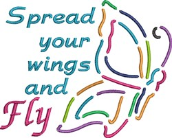 Spread Your Wings And Fly embroidery design