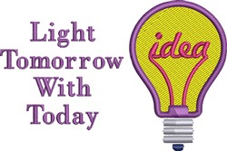 Light Tomorrow With Today embroidery design