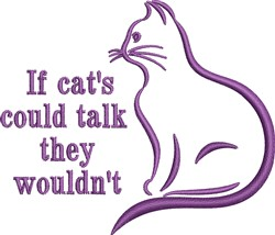If Cats Could Talk embroidery design