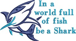 Be A Shark embroidery design