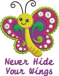 Never Hide Wings embroidery design
