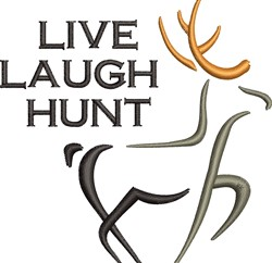 Live Laugh Hunt embroidery design