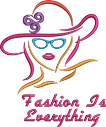 Fashion Is Everything embroidery design