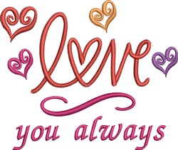 Love You Always embroidery design