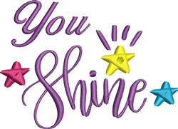 You Shine embroidery design