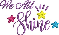 We All Shine embroidery design