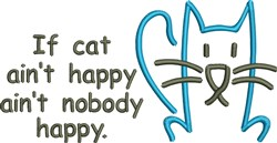 If Cat Aint Happy embroidery design