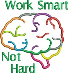 Work Smart Not Hard embroidery design