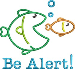 Be Alert Fishes embroidery design
