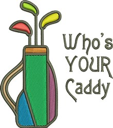 Whos You Caddy embroidery design