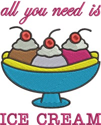All You Need Is Ice Cream embroidery design