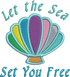 Let The Sea Set You Free embroidery design