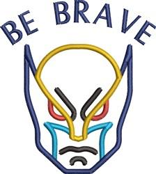 Super Hero Be Brave embroidery design