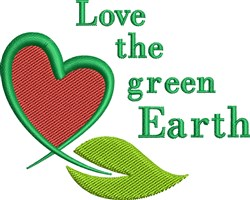 Love The Green Earth Leaf embroidery design
