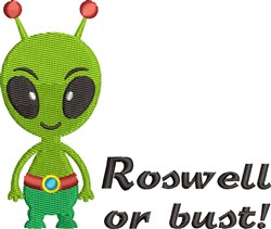 Roswell Or Bust embroidery design