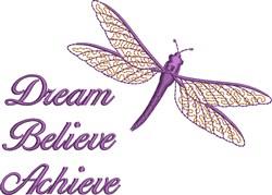 Dream Believe Achieve embroidery design