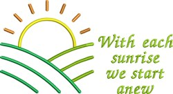 With Each Sunrise embroidery design