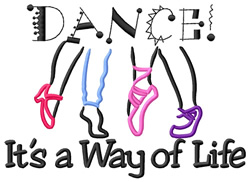 Dance Its a Way of Life embroidery design