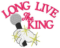Long Live the King embroidery design