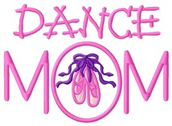 Dance Mom embroidery design