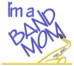 Saxophone Band Mom embroidery design