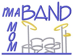 Drum Band Mom embroidery design