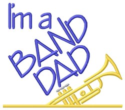 Trumpet Band Dad embroidery design