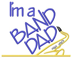 Saxophone Band Dad embroidery design