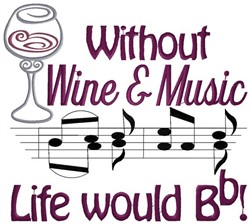 Wine and Music embroidery design
