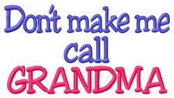 Call Grandma embroidery design