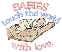 Babies Touch The World embroidery design