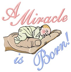 A Miracle Is Born embroidery design