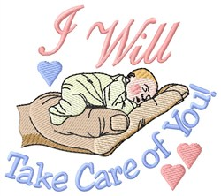 I Will Take Care Of You embroidery design