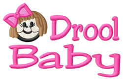 Drool Baby embroidery design