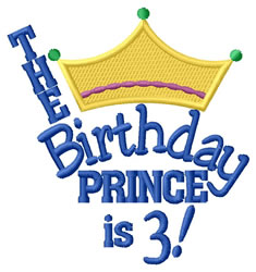 Birthday Prince Is Three embroidery design