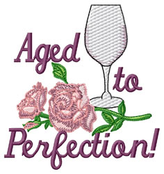 Aged To Perfection embroidery design