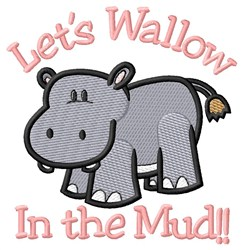 Wallow in Mud embroidery design