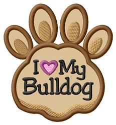 Love My Bulldog Paw Applique embroidery design