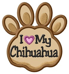 Love My Chihuahua Paw Applique embroidery design