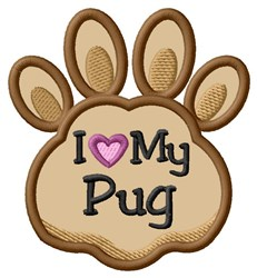 Love My Pug Paw Applique embroidery design