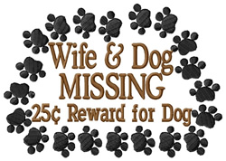 Wife & Dog Missing embroidery design