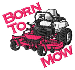 Born To Mow embroidery design