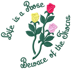 Life is a Rose embroidery design