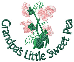 Grandpas Little Sweet Pea embroidery design